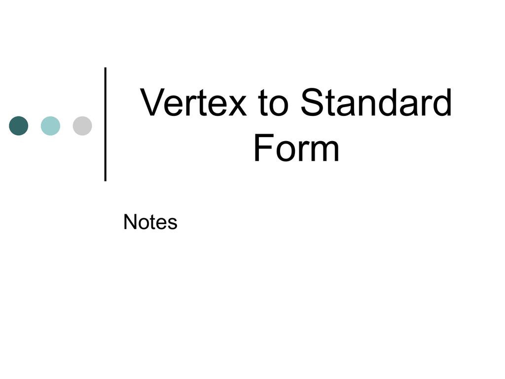 Vertex To Standard Form