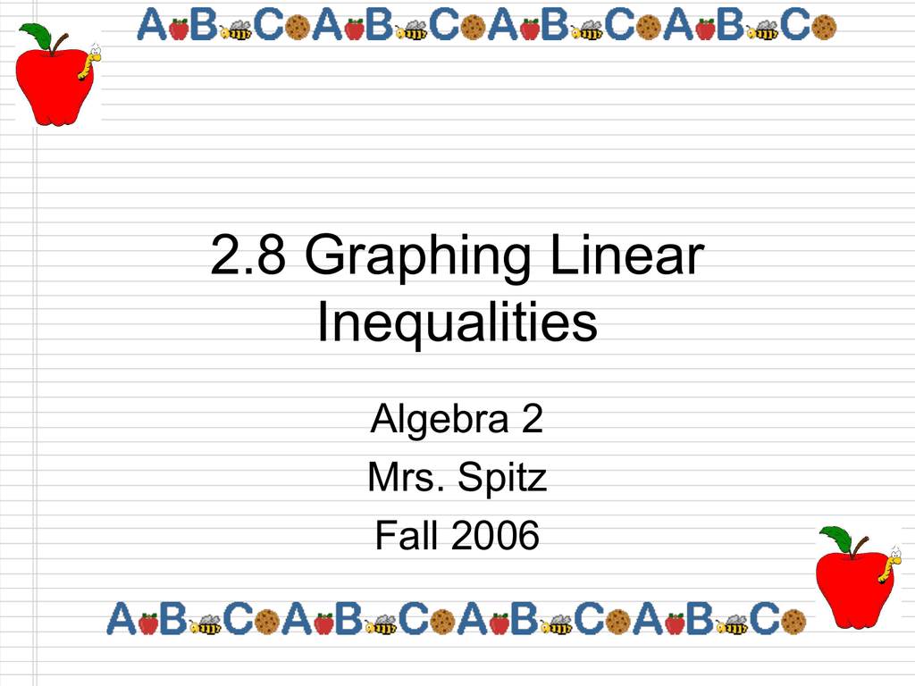 2 8 Graphing Linear Inequalities