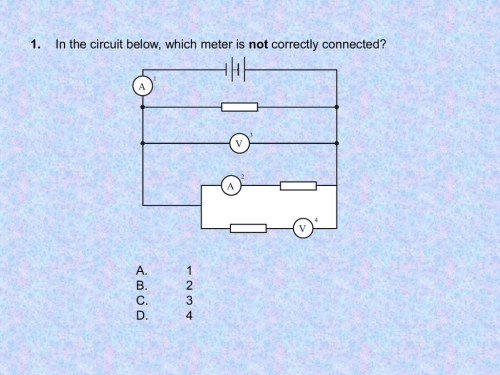 small resolution of in the circuit below which meter is not correctly connected 1 a 3 v 2 a 4 v a b c d 1 2 3 4 2 in the circuit below