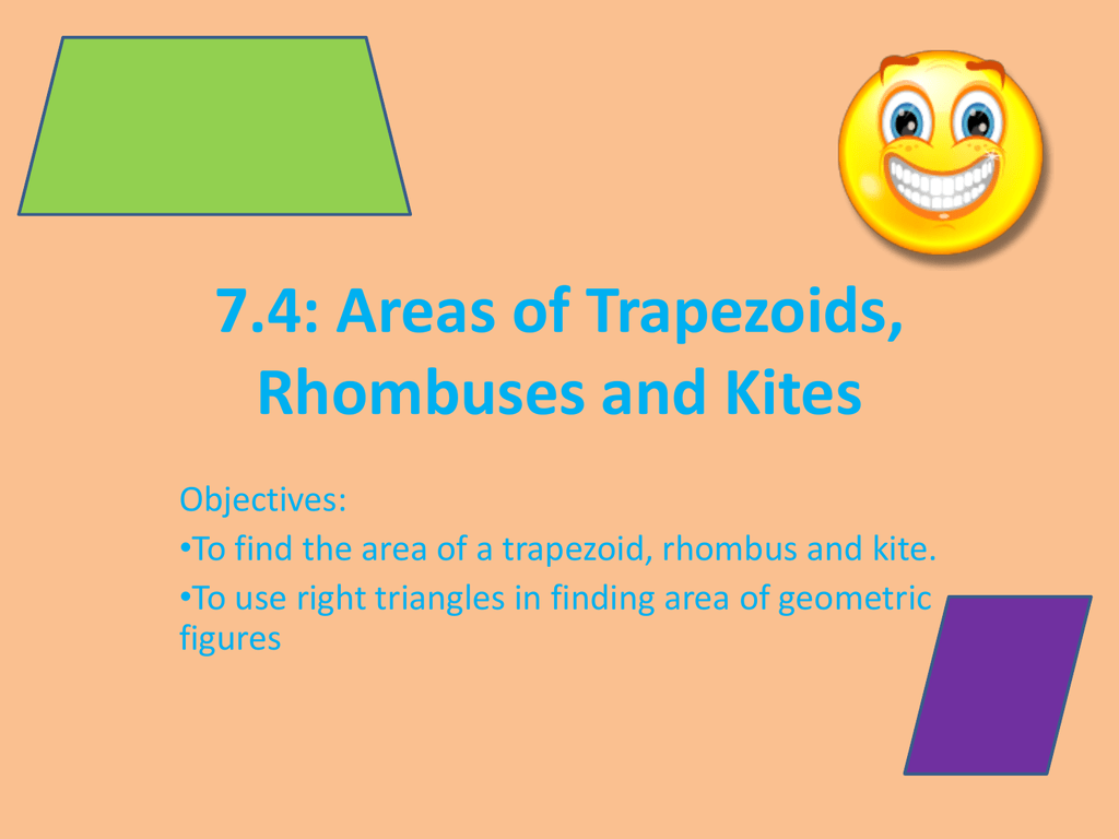 7 4 Areas Of T Zoids Rhombuses And Kites