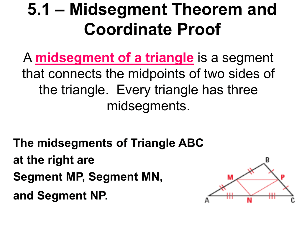 5 1 Midsegment Theorem And Coordinate Proof