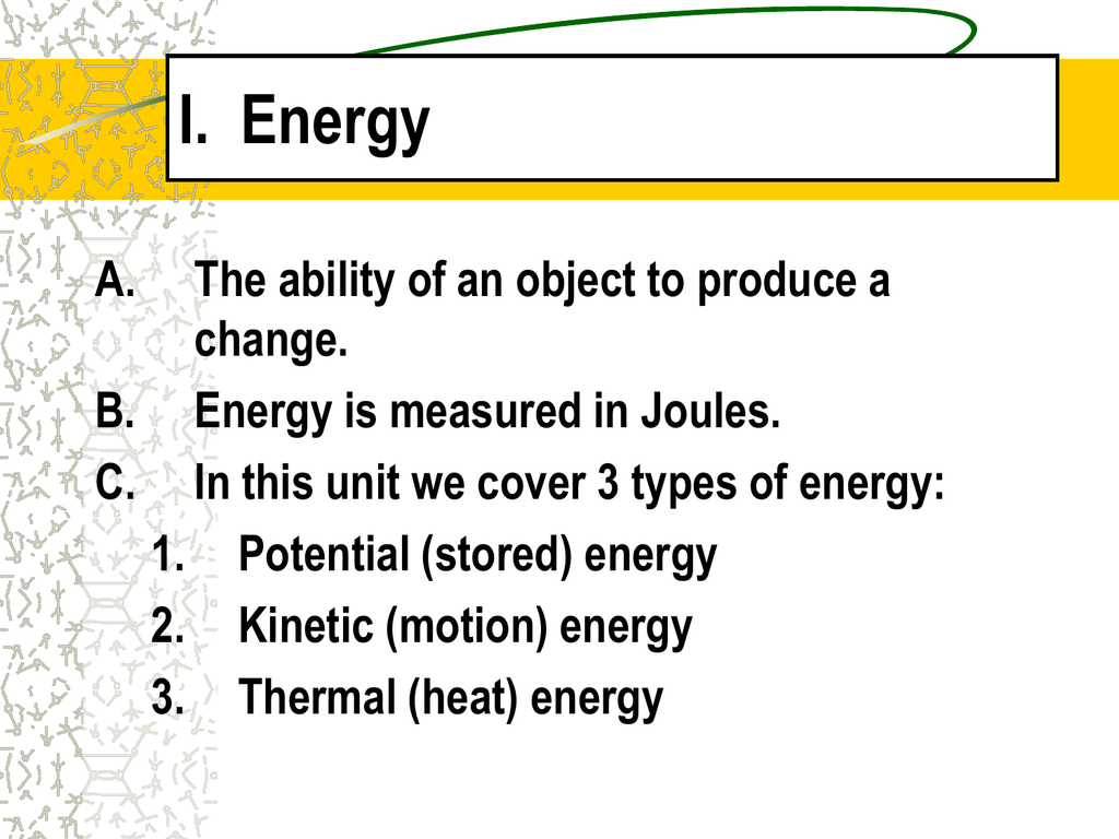 Unit 2 Powerpoint Energy Ch 11 12