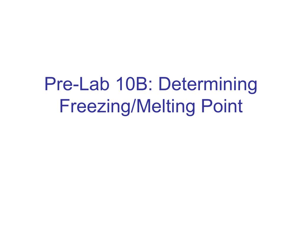 Lab 10 B Freezing Melting Point