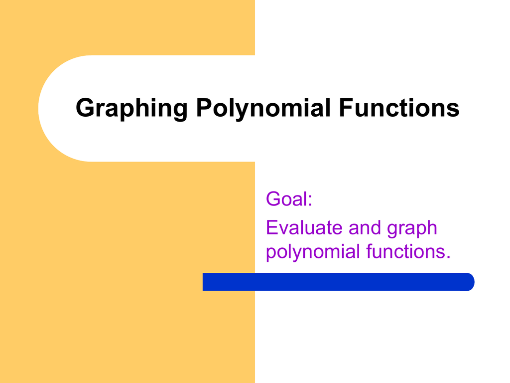 6 2 Evaluating And Graphing Polynomial Functions