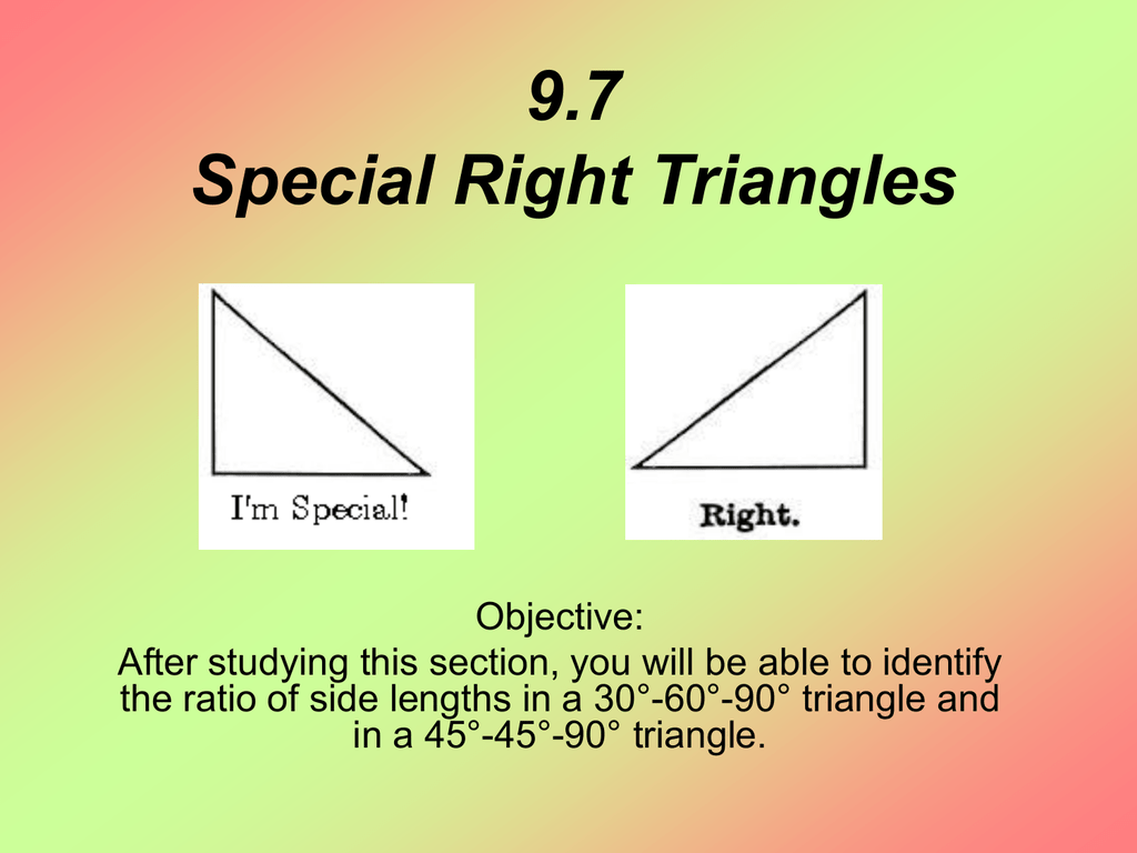 9 7 Special Right Triangles