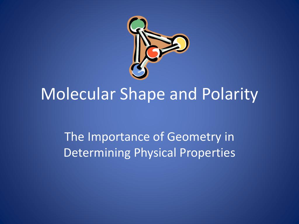 Molecular Shape And Polarity