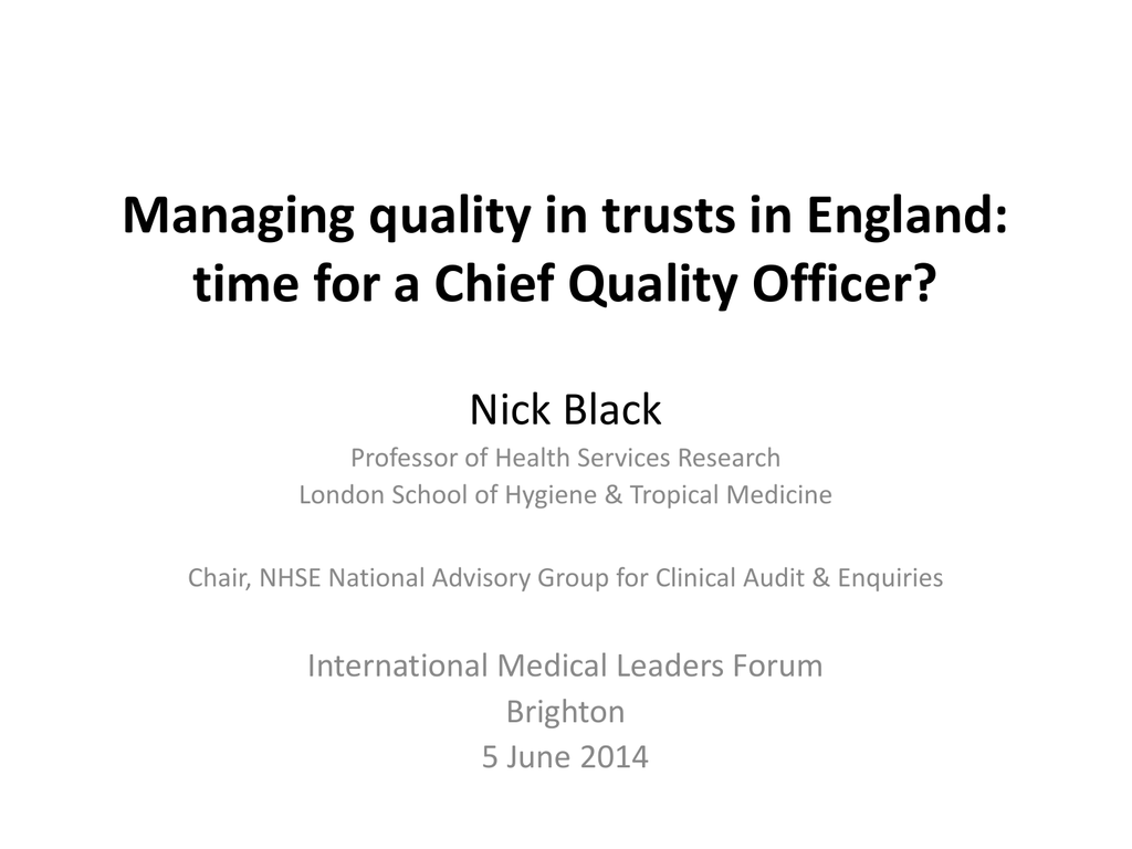 Managing quality in trusts: time for a Chief Quality