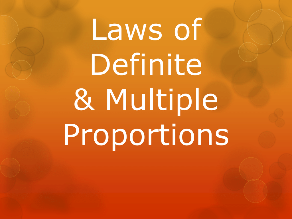 Laws Of Definite Amp Multiple Proportions