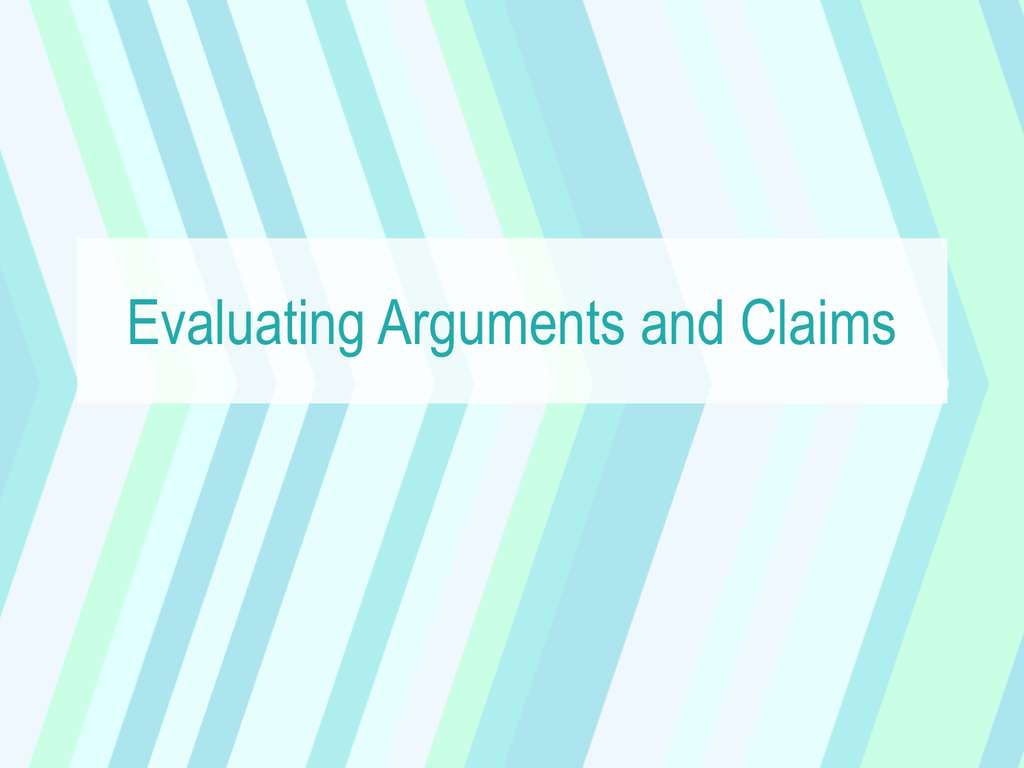 Evaluating Arguments And Claims Ppt