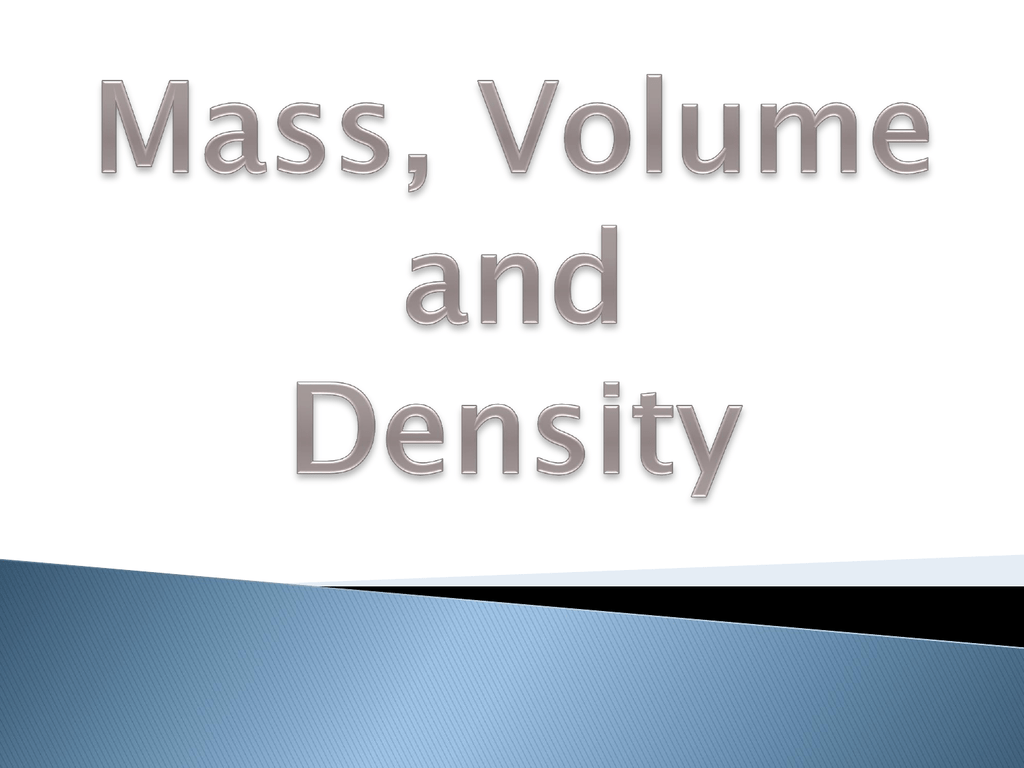 Cos 2 0 Mass Volume And Density