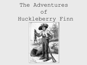 The Adventures of Huckleberry Finn Name___________ Main