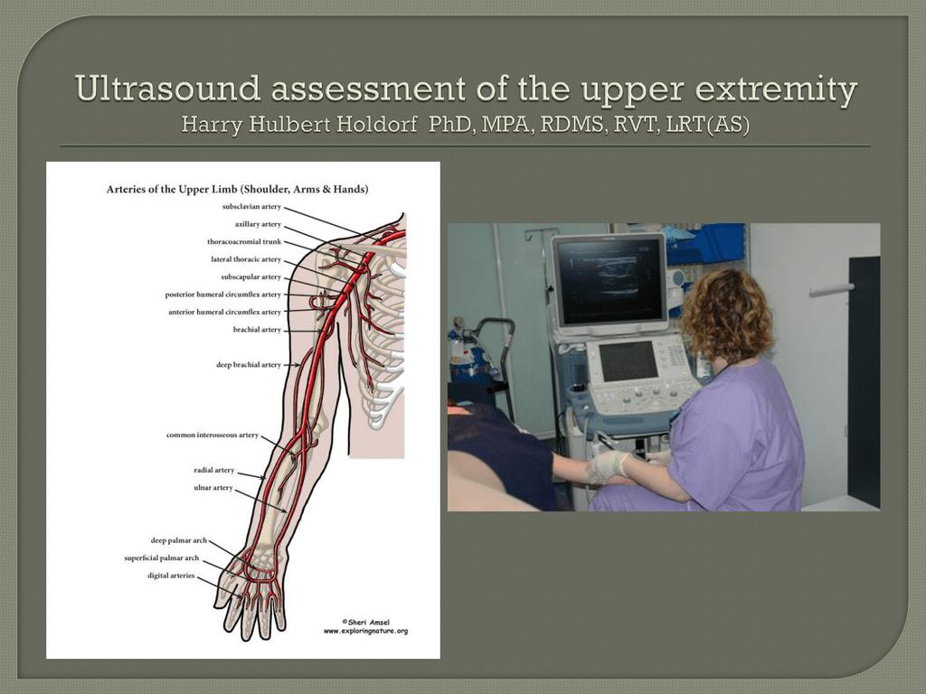 Upper Extremity Assessment Utilizing Ultrasound