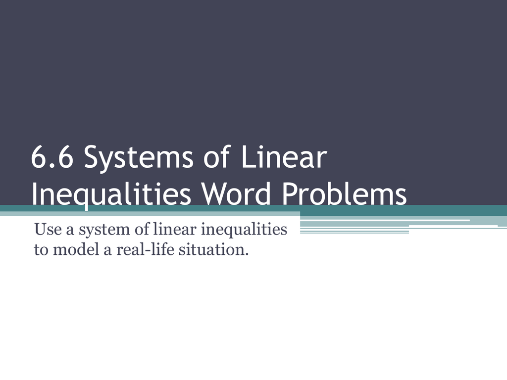 7 6 Systems Of Linear Inequalities Word Problems
