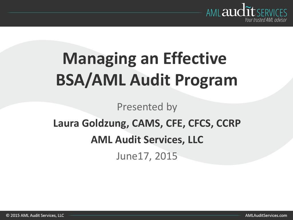 Managing an Effective BSA/AML Audit Program