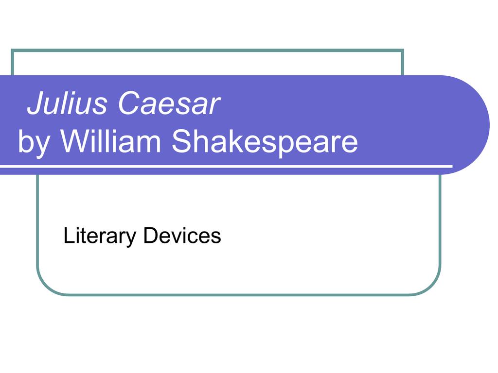 Julius Caesar Drama Terms