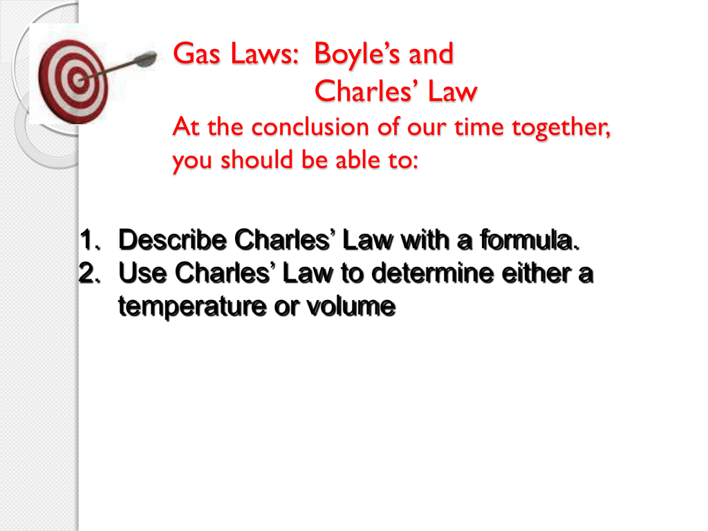 Gas Laws Boyle S And Charles Law At The