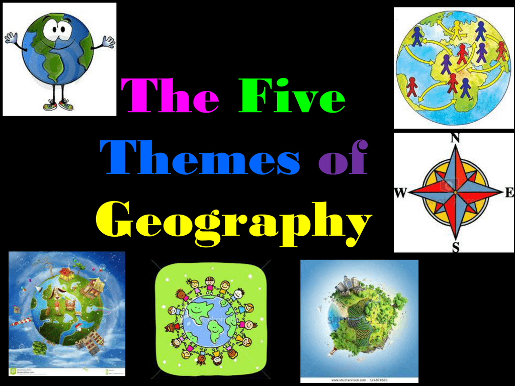 2 5 Themes Of Geography Powerpoint