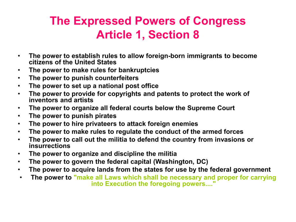 The Expressed Powers Of Congress Article 1 Section 8