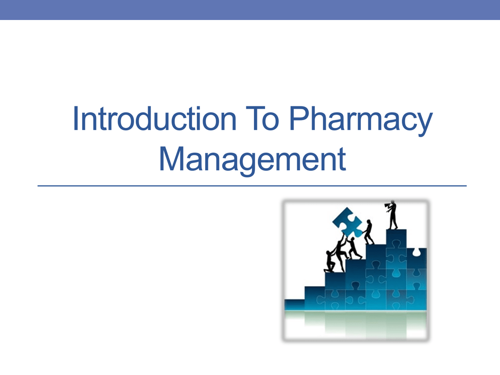 Introduction To Pharmacy Management