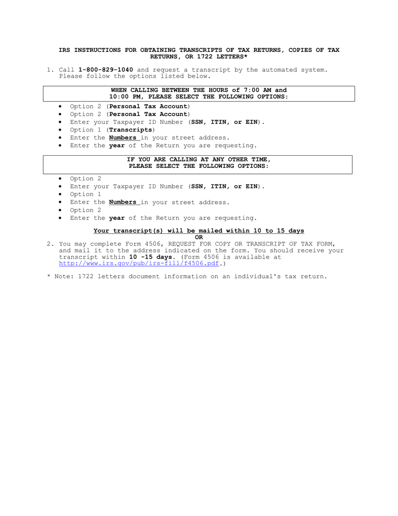 Irs Instructions For Obtaining Transcripts Of Tax Returns, Copies Of   Returns, Or 1722 Letters*