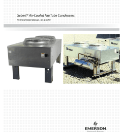 liebert air cooled fin tube condensers technical data manual 50 60hz precision cooling [ 791 x 1024 Pixel ]