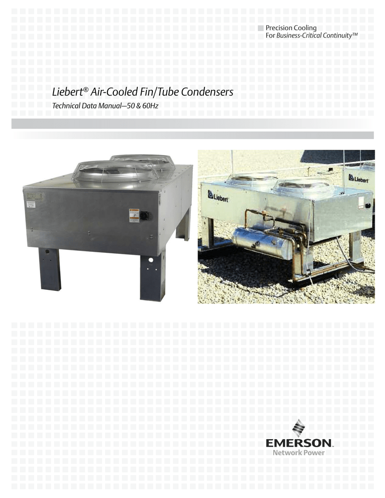 medium resolution of liebert air cooled fin tube condensers technical data manual 50 60hz precision cooling