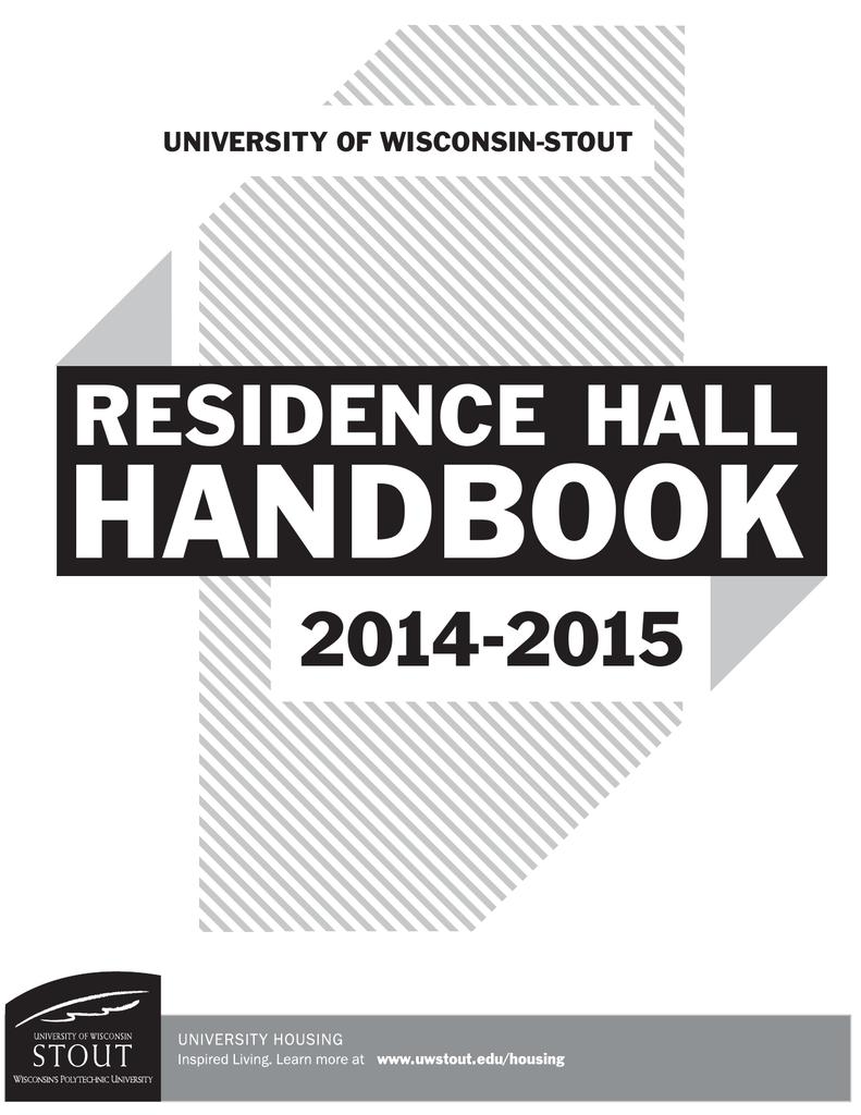 HANDBOOK RESIDENCE HALL 2014 2015 UNIVERSITY OF WISCONSIN
