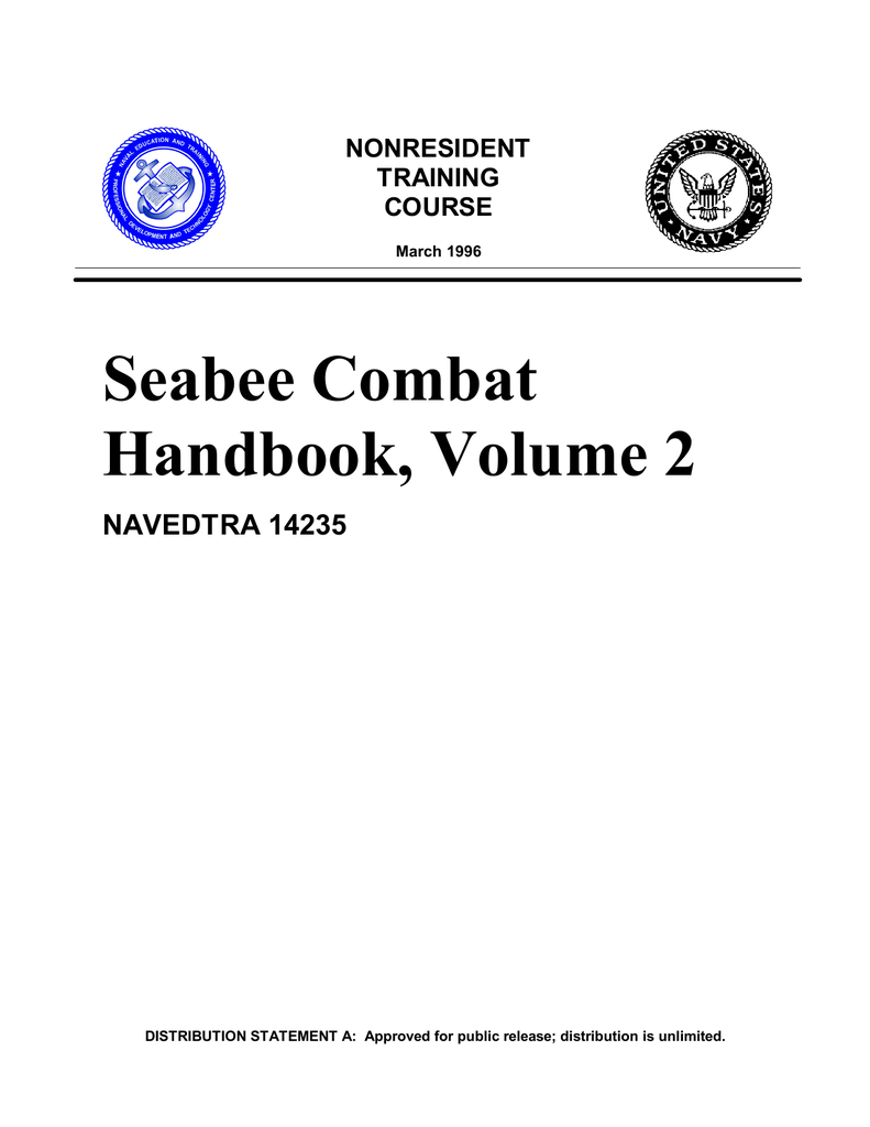 Seabee Combat Handbook, Volume 2 NAVEDTRA 14235 NONRESIDENT