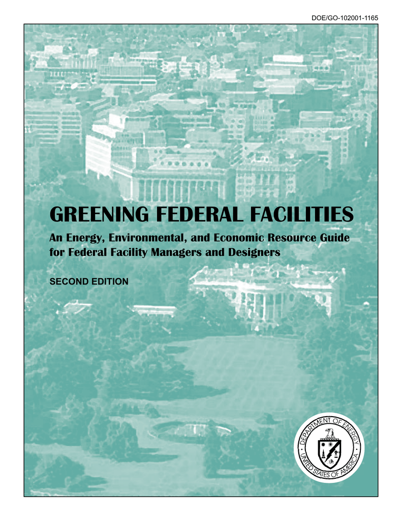 medium resolution of greening federal facilities an energy environmental and economic resource guide second edition
