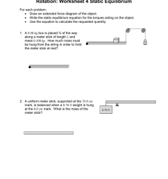name period date rotation worksheet 4 static equilibrium for each problem draw an extended force diagram of the object write the static equilibrium  [ 791 x 1024 Pixel ]