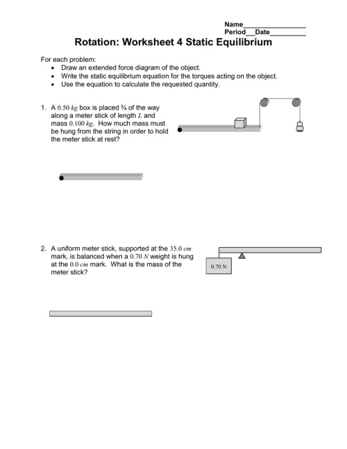 small resolution of name period date rotation worksheet 4 static equilibrium for each problem draw an extended force diagram of the object write the static equilibrium