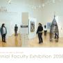 Biennial Faculty Exhibition 2008 Fine Art Museum The