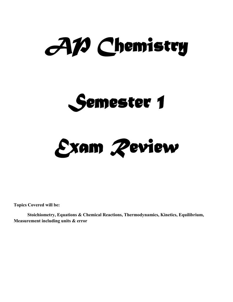 AP Chemistry Semester 1 Exam Review