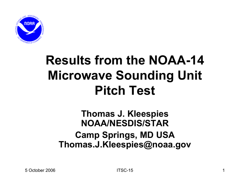 Results from the NOAA-14 Microwave Sounding Unit Pitch