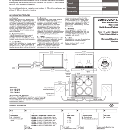 for trimless installation suitable for downlighting and accent applications utilizes four 4 t6 g12 metal halide lamps in a 2x2 square configuration  [ 791 x 1024 Pixel ]