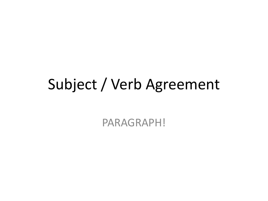 Subject Verb Agreement Paragraph