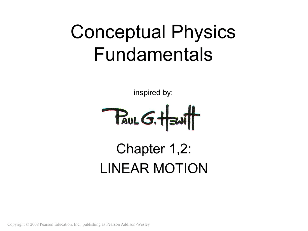 Conceptual Physics Fundamentals Chapter 1,2: LINEAR MOTION