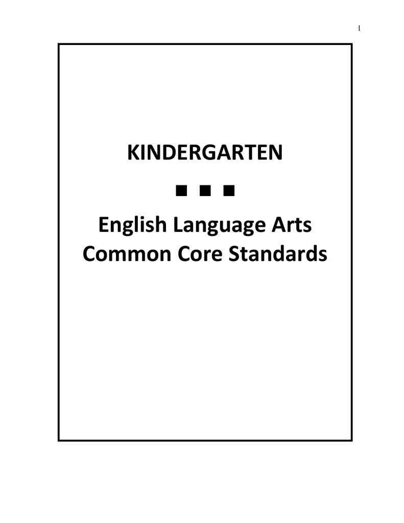 KINDERGARTEN English Language Arts Common Core Standards