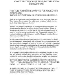 6 volt electric fuel pump installation instructions this fuel pump is not approved for aircraft or marine use do not run pump dry or damage could result  [ 791 x 1024 Pixel ]