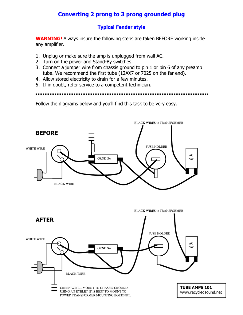 medium resolution of converting 2 prong to 3 prong grounded plug typical fender style warning always insure the following steps are taken before working inside any amplifier