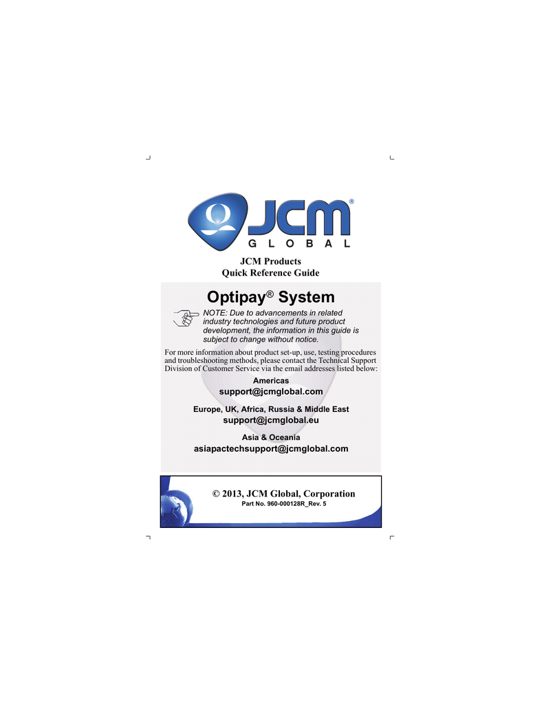 JCM® Global Optipay® Quick Reference Guide Rev 5
