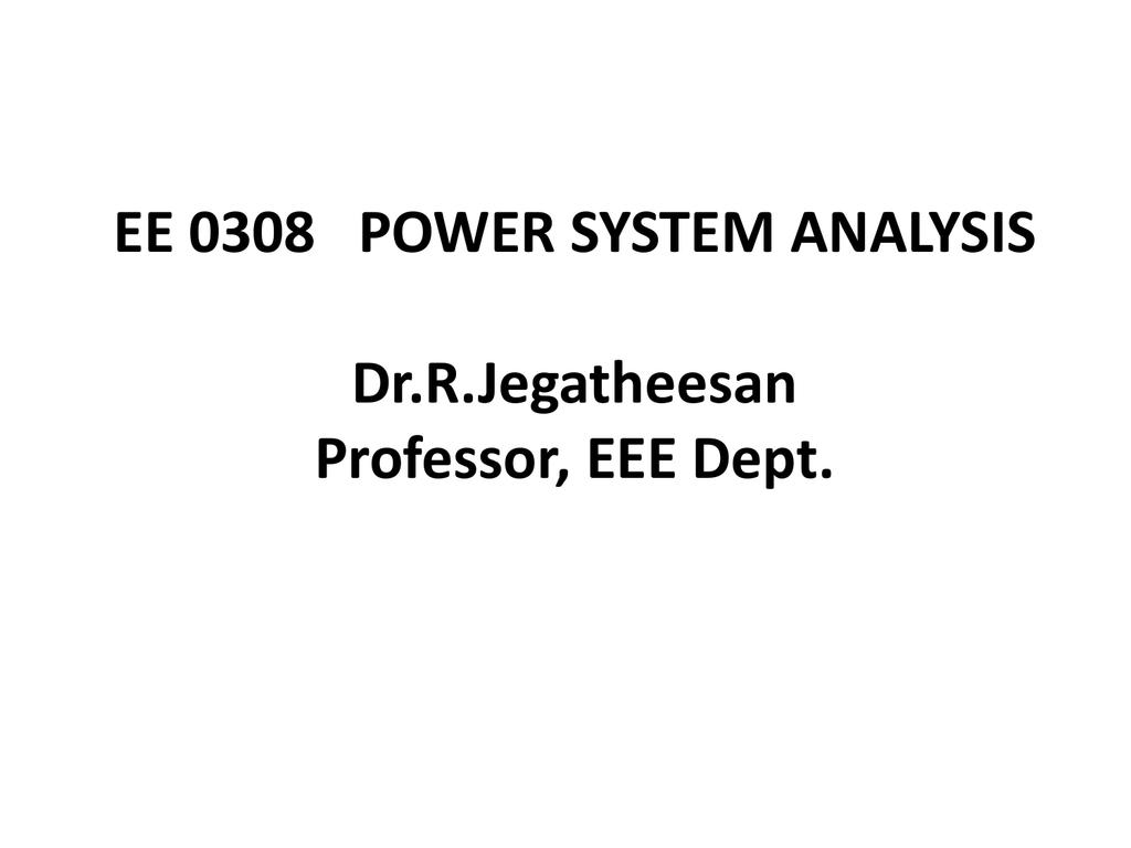 Ee Power Systemysis Dr Rgatheesan Professor