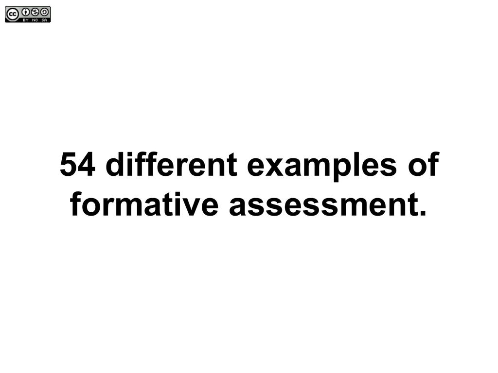 54 different examples of formative assessment.