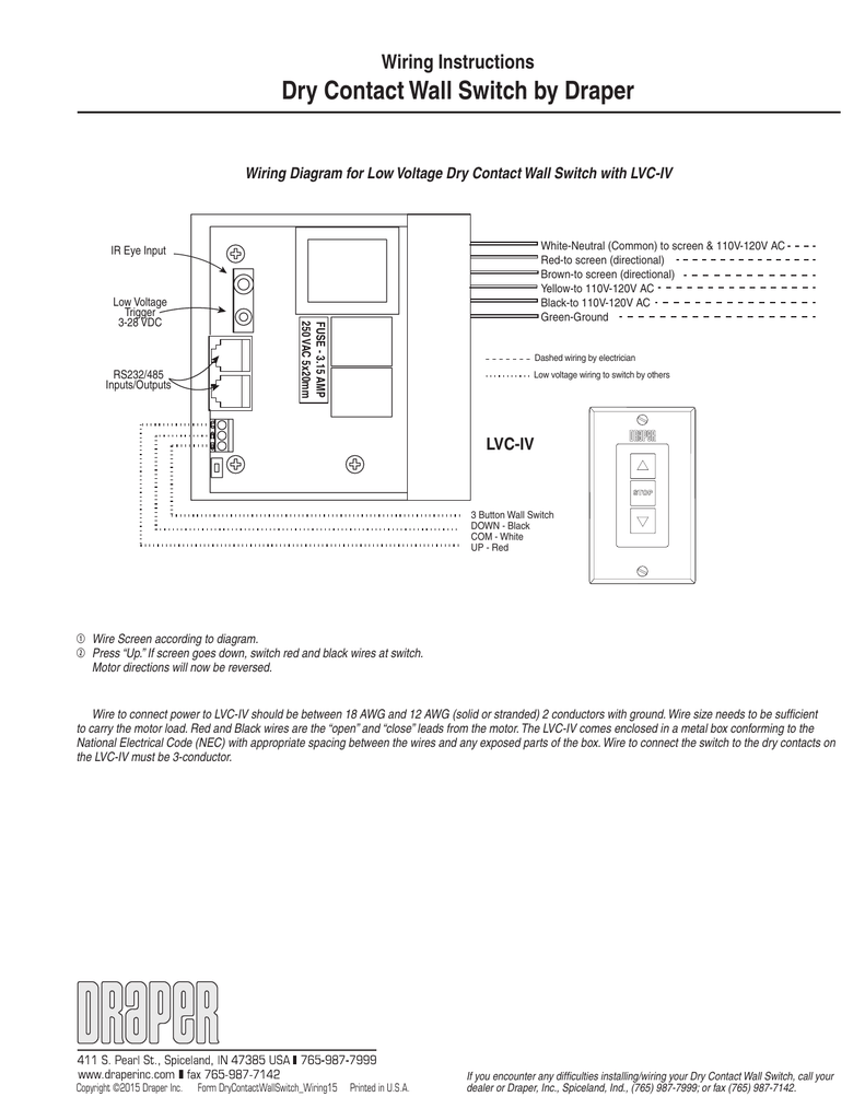 medium resolution of wiring instructions dry contact wall switch by draper wiring diagram for low voltage dry contact wall switch with lvc iv white neutral common to screen