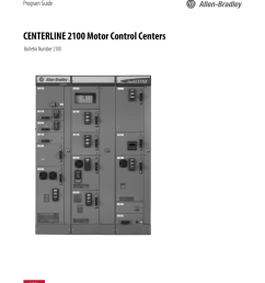 program guide centerline 2100 motor control centers bulletin number 2100 about this publication the centerline 2100 motor control center program guide is  [ 791 x 1024 Pixel ]