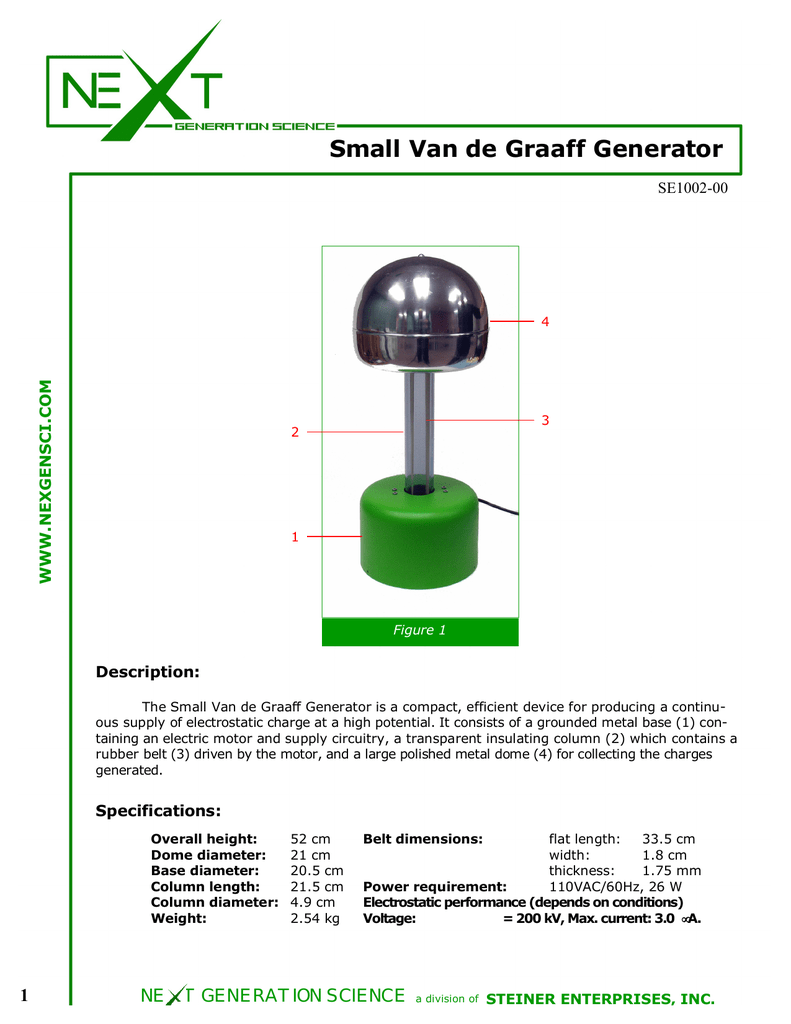 hight resolution of small van de graaff generator se1002 00 www nexgensci com 4 3 2 1 figure 1 description the small van de graaff generator is a compact efficient device for