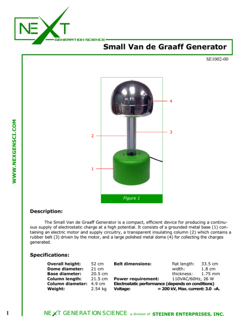 small resolution of small van de graaff generator se1002 00 www nexgensci com 4 3 2 1 figure 1 description the small van de graaff generator is a compact efficient device for