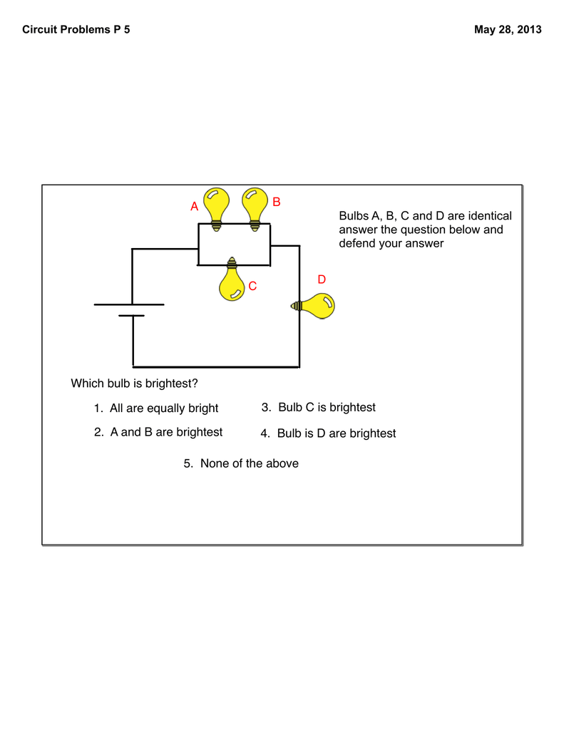 hight resolution of a b c d which bulb is brightest 1 all are equally bright 2 a and b ab c d circuit diagram