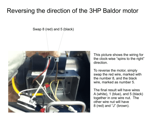 small resolution of reversing the direction of the 3hp baldor motor swap 8 red and 5 black this picture shows the wiring for the clock wise spins to the right direction