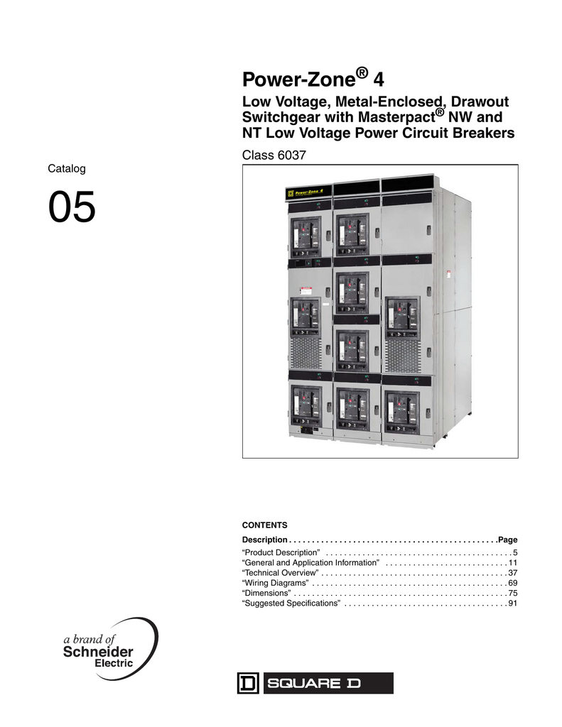 medium resolution of power zone 4 low voltage metal enclosed drawout switchgear with masterpact nw and nt low voltage power circuit breakers class 6037 catalog 05 contents